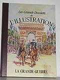 """Afficher """"Histoire d'un siècle : 1843-1944 n° 2 La Grande guerre"""""""