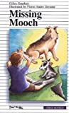 Missing Mooch (Formac First Novels) (0887804845) by Gauthier, Gilles