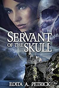 Servant Of The Skull: Book 1 - Skullspeaker Series by Edita A. Petrick ebook deal