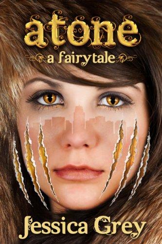 Atone: A Fairytale (Fairytale Trilogy Book 2) PDF