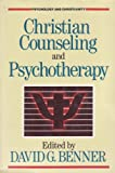 Christian Counseling and Psychotherapy (Psychology and Christianity)