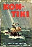 Image of Kon-Tiki: Six Men Cross the Pacific on a Raft