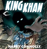 King Khan: Spirit of the Century Presents, Book 2 | [Harry Connolly]
