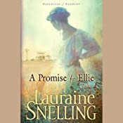 A Promise for Ellie: Daughters of Blessing, Book 1 | [Lauraine Snelling]