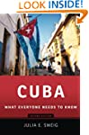 Cuba: What Everyone Needs to Know�, S...