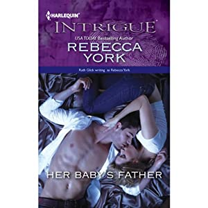 Her Baby's Father | [Rebecca York]