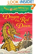 Magic Tree House #37: Dragon of the Red Dawn