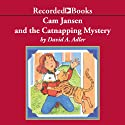 Cam Jansen and the Catnapping Mystery Audiobook by David Adler Narrated by Christina Moore
