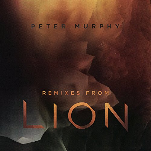 Peter Murphy-Remixes From Lion-CD-FLAC-2015-PERFECT Download