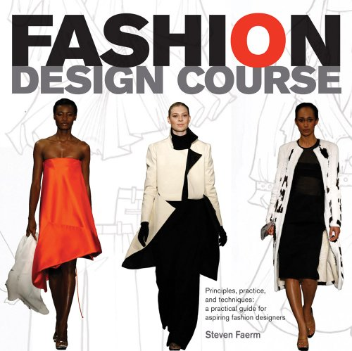 516I3f0yeQL Fashion Design Program: Ideas, Practice, and Methods: A Sensible Guide for Aspiring Fashion Designers
