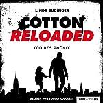 Tod des Phönix (Cotton Reloaded 25) | Linda Budinger
