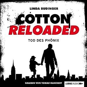 Tod des Phönix (Cotton Reloaded 25) Hörbuch