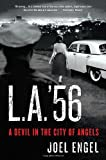 img - for L.A. '56: A Devil in the City of Angels book / textbook / text book