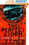 The Perfect Storm: A True Story of Me...