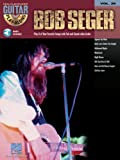 img - for Bob Seger Songbook: Guitar Play-Along Volume 29 book / textbook / text book
