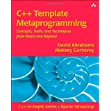 C++ Template Metaprogramming: Concepts, Tools, and Techniques from Boost and Beyond (C++ In-Depth Series)David Gurtovoy,...�ɂ��