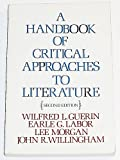 img - for A Handbook of Critical Approaches to Literature book / textbook / text book