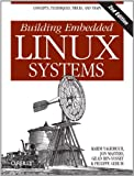 img - for Building Embedded Linux Systems book / textbook / text book