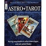 """AstroTarot: Richtig entscheiden in allen Lebenslagen und sich selbst findenvon """"Hermine-Marie Zehl"""""""
