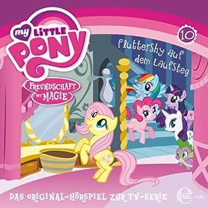 Fluttershy auf dem Laufsteg (My Little Pony 10) Hörspiel