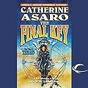 The Final Key: Triad, Book 2 (       UNABRIDGED) by Catherine Asaro Narrated by Suzanne Weintraub, Catherine Asaro