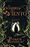 El nombre del viento/ The Name of The Wind: Primer Dia/ Day One (Cronicas Del Asesino De Reyes/ the Kingkiller Chronicle) (Spanish Edition) Tra edition by Rothfuss, Patrick published by Plaza & Janes Editories Sa (2009) [Paperback]