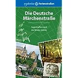 """Die Deutsche M�rchenstra�e: Sagenhaftes Land der Br�der Grimmvon """"Knut Diers"""""""