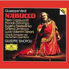 Giuseppe Verdi: Nabucco / Act 1 - Guerrieri, � preso il Tempio! ...Prode guerrier! (Abigaille, Fenena, Ismaele)