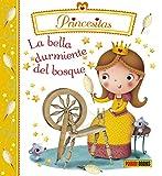 La Bella Durmiente Del Bosque. Princesitas