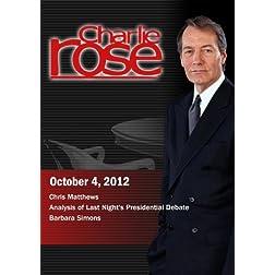 Charlie Rose - Chris Matthews / Analysis of Last Night's Presidential Debate / Barbara Simons (October 4, 2012)