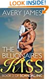 The Billionaire's Kiss (Scandal, Inc Book 2)