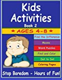 img - for Kids Activities: Fun Kids Activities to learn and play with Dot to Dot, Find Differences, Mazes, Coloring, Puzzles and Word Games book / textbook / text book