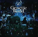 Genetic world(初回限定盤A)(DVD付)