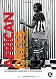 img - for African Dress: Fashion, Agency, Performance (Dress, Body, Culture) by Karen Tranberg Hansen, D. Soyini Madison (2013) Paperback book / textbook / text book