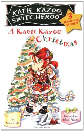 A Katie Kazoo Christmas (Katie Kazoo, Switcheroo: Super Super Special)