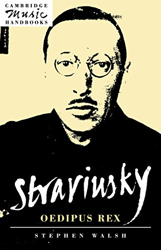 Stravinsky: Oedipus Rex (Cambridge Music Handbooks)