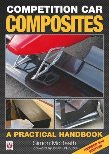 Competition Car Composites: A Practical Handbook (Revised 2nd Edition) (Carbon Prepreg compare prices)