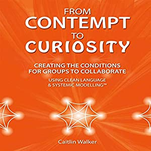 From Contempt to Curiosity Audiobook