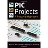 PIC Projects: A Practical Approachby Hassan Parchizadeh