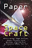 img - for Paper Space Craft That Fly: Fold X-Wings, Millennium Falcons, Space Shuttles, Galaxy Cruisers, Cylon Warships, UFOs And More! 16 Fantastic Paper Aircraft/Spacecraft Models That Fly! book / textbook / text book