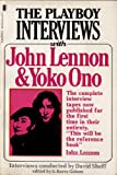 Playboy Interviews with John Lennon and Yoko Ono (0450054896) by Sheff, David