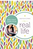 Devotions for Real Life (0800720970) by Carlson, Melody