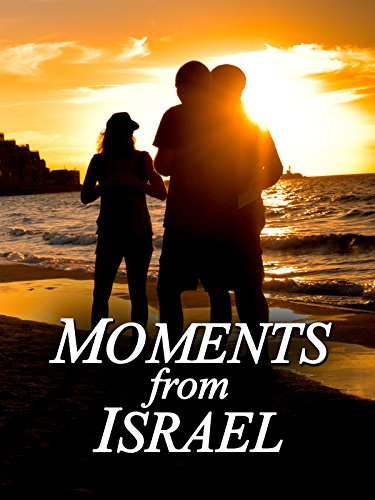 Moments from Israel on Amazon Prime Instant Video UK