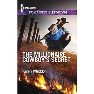 The Millionaire Cowboy's Secret | [Karen Whiddon]