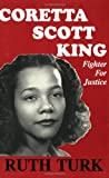 Coretta Scott King: Fighter for Justice