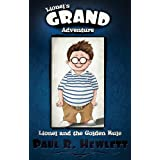 Lionel&#39;s Grand Adventure (Lionel and the Golden Rule)