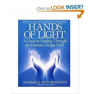 ... Healing Through the Human Energy Field by Barbara Brennan (A Review