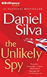 The Unlikely Spy (Gabriel Allon Novels)