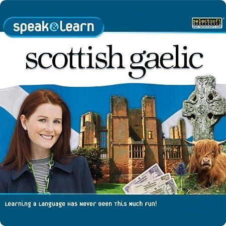 Speak & Learn Scottish Gaelic [Download]
