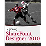 Beginning SharePoint Designer 2010 ~ Woody Windischman